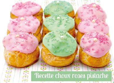 Recette choux roses pistache